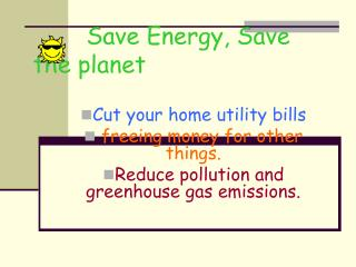 Save Energy, Save the planet