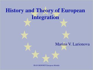 History and Theory of European Integration