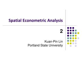 Spatial Econometric Analysis