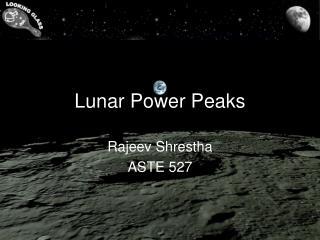 Lunar Power Peaks