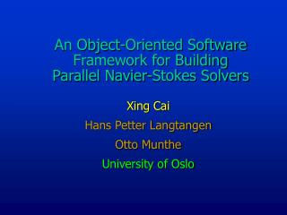 An Object-Oriented Software Framework for Building  Parallel Navier-Stokes Solvers