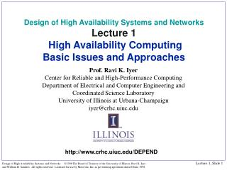 Prof. Ravi K. Iyer Center for Reliable and High-Performance Computing