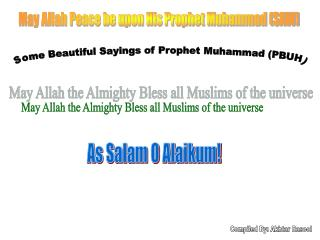Some Beautiful Sayings of Prophet Muhammad (PBUH)