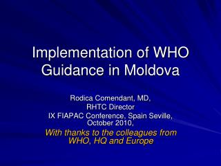 Implementation of WHO Guidance in Moldova