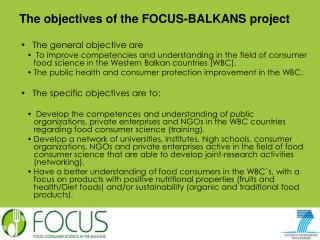 The objectives of the FOCUS-BALKANS project