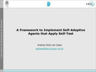 A Framework to Implement Self-Adaptive Agents that Apply Self-Test