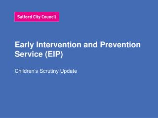 Early Intervention and Prevention Service (EIP)