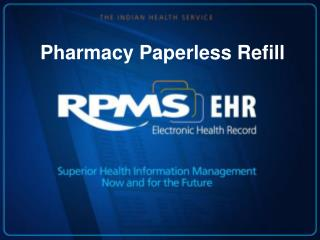 Pharmacy Paperless Refill