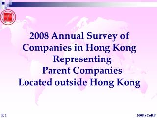 2008 Annual Survey of Companies in Hong Kong Representing Parent Companies