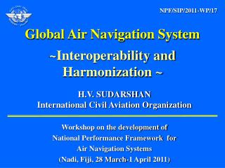 H.V. SUDARSHAN  International Civil Aviation Organization