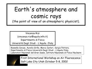 Earth's atmosphere and cosmic rays  (the point of view of an atmospheric physicist).