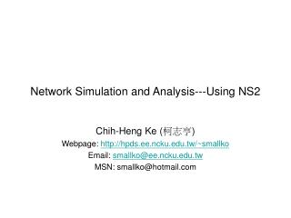 Network Simulation and Analysis---Using NS2