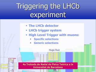 Triggering the LHCb        experiment