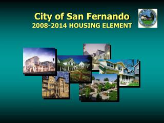City of San Fernando 2008-2014 HOUSING ELEMENT
