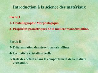Introduction à la science des matériaux