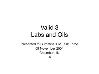 Valid 3 Labs and Oils
