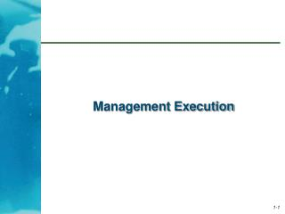 Management Execution