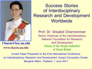 Success Stories  of Interdisciplinary  Research and Development Worldwide