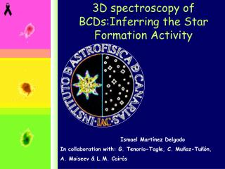 3D spectroscopy of B CDs:Inferring the Star Formation Activity
