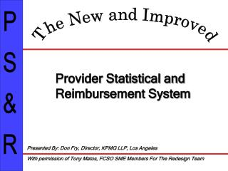 Provider Statistical and Reimbursement System