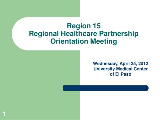 Region 15 Regional Healthcare Partnership Orientation Meeting