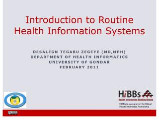 Introduction to Routine Health Information Systems