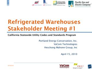 Refrigerated Warehouses Stakeholder Meeting #1