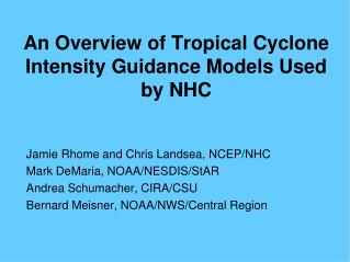 An Overview of Tropical Cyclone Intensity Guidance Models Used by NHC