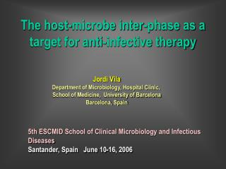 The host-microbe inter-phase as a target for anti-infective therapy