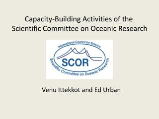 Capacity-Building Activities of the  Scientific Committee on Oceanic Research