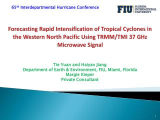 Tie Yuan and Haiyan Jiang Department of Earth & Environment, FIU, Miami, Florida Margie Kieper