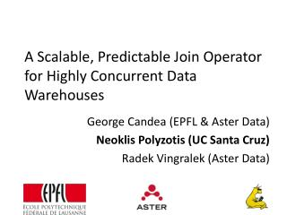 A Scalable, Predictable Join Operator for Highly Concurrent Data Warehouses