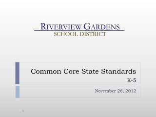 Common Core State Standards K-5