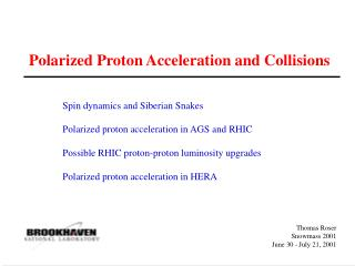 Polarized Proton Acceleration and Collisions