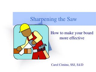 Sharpening the Saw