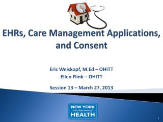 EHRs, Care Management Applications, and Consent
