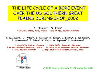 THE LIFE CYCLE OF A BORE EVENT OVER THE US SOUTHERN GREAT PLAINS DURING IHOP\_2002