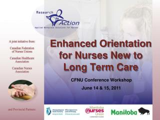 Enhanced Orientation for Nurses New to Long Term Care