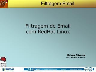 Filtragem de Email  com RedHat Linux