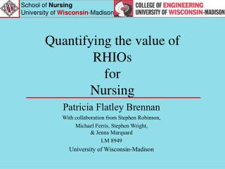 Quantifying the value of  RHIOs  for  Nursing
