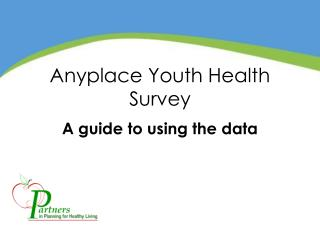 Anyplace Youth Health Survey