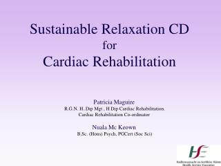 Sustainable Relaxation CD for Cardiac Rehabilitation