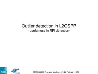 Outlier detection in L2OSPP - usefulness in RFI detection-