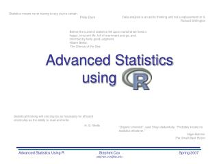 Advanced Statistics using    .