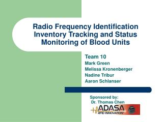 Radio Frequency Identification Inventory Tracking and Status Monitoring of Blood Units