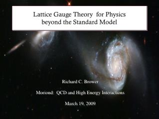 Lattice Gauge Theory  for Physics  beyond the Standard Model