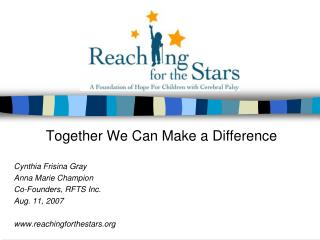 Together We Can Make a Difference  Cynthia Frisina Gray Anna Marie Champion