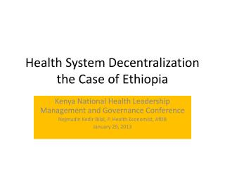 Health System Decentralization the Case of Ethiopia