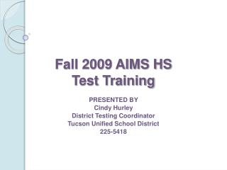 Fall 2009 AIMS HS Test Training