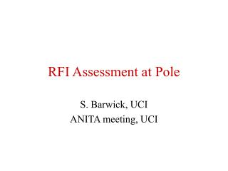 RFI Assessment at Pole